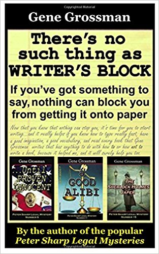 No Such Thing as Writer's Block